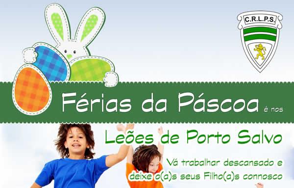 Férias de Páscoa 2015 é nos Leões de Porto Salvo