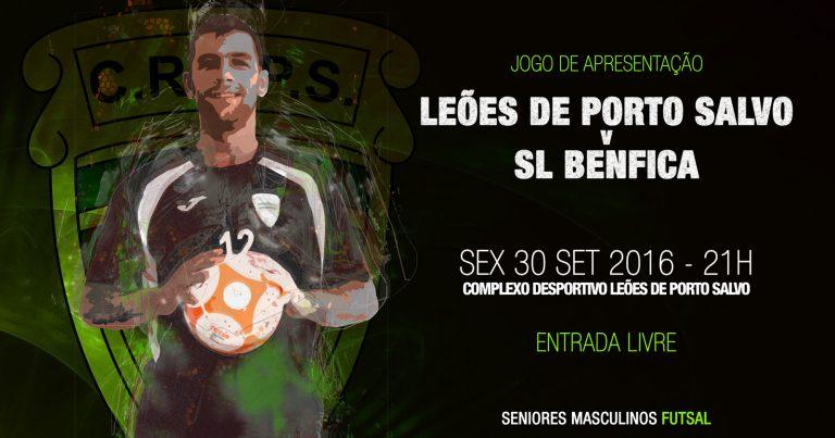 Leões de Porto Salvo recebem o SL Benfica no jogo de apresentação